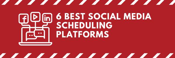 6 Best Social Media Scheduling Platforms